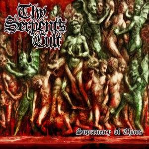 Supremacy of Chaos - CD Audio di Thy Serpent's Cult