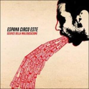 Scienze della maleducazione - Vinile LP di España Circo Este