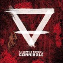 Cannibale - Vinile LP di Le Capre a Sonagli