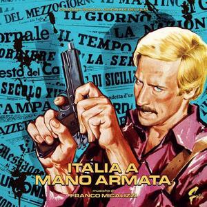 Italia a mano armata (Colonna Sonora) - Vinile LP di Franco Micalizzi
