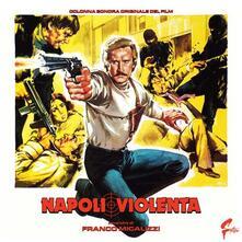 Napoli violenta (Colonna sonora) (180 gr. Gatefold Sleeve Limited Edition) - Vinile LP di Franco Micalizzi