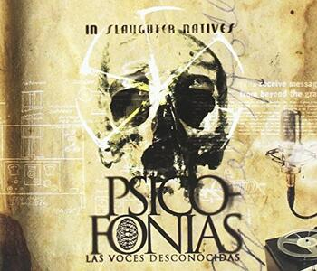 Psicofonias. Las Voces Desconocidas - CD Audio di In Slaughter Natives