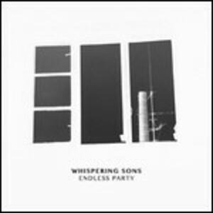 Endless Party - Vinile LP di Whispering Sons
