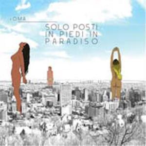 Solo posti in piedi in paradiso - CD Audio di Roma