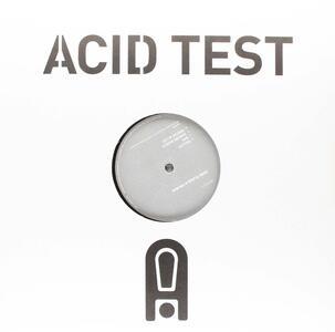 Acid Test 12 - Vinile 7'' di John Tejada