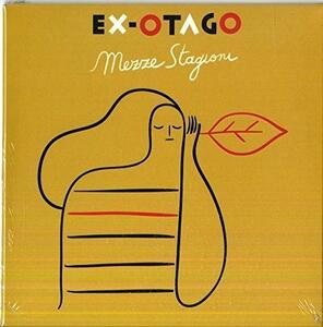 Mezze Stagioni - Vinile LP di Ex-Otago