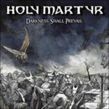 Darkness Shall Prevail (Coloured Vinyl) - Vinile LP di Holy Martyr