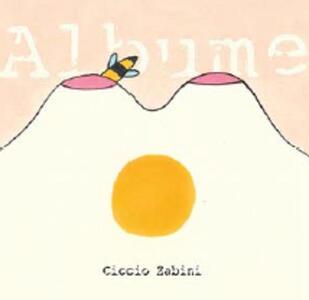 Albume - CD Audio di Ciccio Zabini