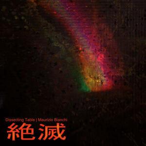 Zetsumetsu - Vinile LP di Dissecting Table