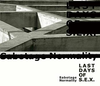 Sabotage Normality - CD Audio di Last Days of Sex