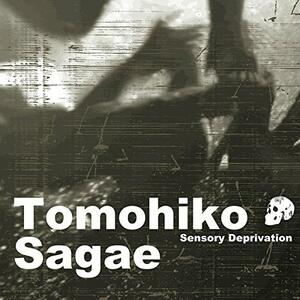 Sensory Deprivation - CD Audio di Tomohiko Sagae