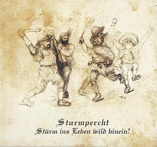 Sturm Ins Leben Wild Hinein! - Vinile LP di Sturmpercht
