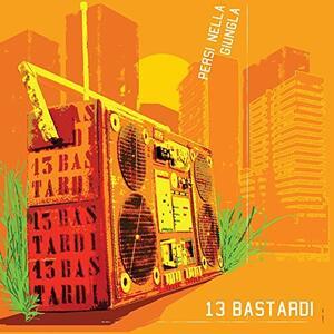 Persi nella giungla - Vinile LP di 13 bastardi
