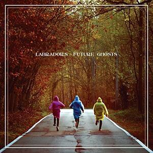 Future Ghosts - Vinile LP di Labradors