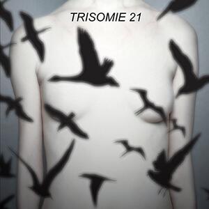 Don't You Hear? - Vinile LP di Trisomie 21