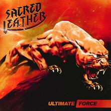 Ultimate Force (Coloured Vinyl Limited Edition) - Vinile LP di Sacred Leather