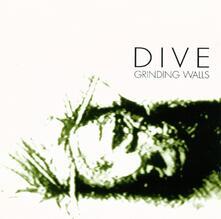 Grinding Walls - Vinile LP di Dive