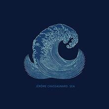 Sea - Vinile LP di Jerome Chassagnard