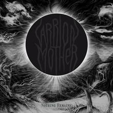 Nothing Remains (Coloured Vinyl) - Vinile LP di Carrion Mother