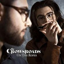On the Ropes - Vinile LP di Crowsroads