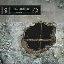 Damage - Vinile LP di Kill Shelter