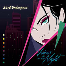 Voices in the Night-Faces - CD Audio di 23rd Underpass