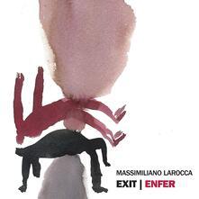 Enter - Enfer (Limited Edition) - Vinile LP di Massimiliano Larocca