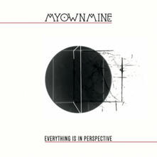 Everything Is in Perspective - Vinile LP di MyOwnMine