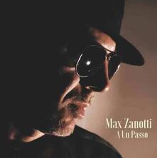 A un passo - Vinile LP di Max Zanotti