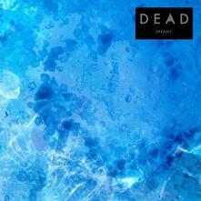 Dreams - Vinile LP di Dead