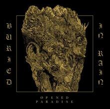 Buried in Rain (Coloured Vinyl) - Vinile LP di Opened Paradise