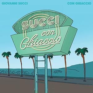 Con ghiaccio - Vinile LP di Giovanni Succi
