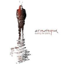 Dusting the Plants - Vinile LP di Armoteque