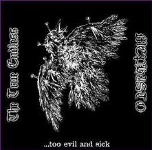 Too Evil and Sick - Vinile 7'' di True Endless