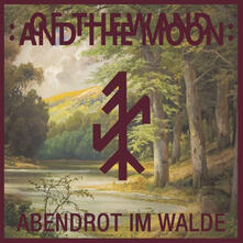 Abendrot Im Walde (Red Coloured Vinyl) - Vinile LP di Of the Wand & the Moon