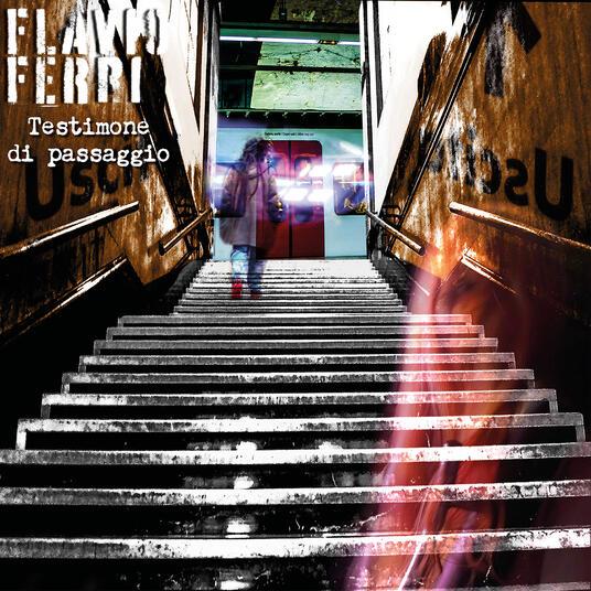 Testimone di passaggio - Vinile LP di Flavio Ferri