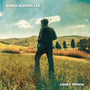 CD Cuore Libero Bobo Rondelli