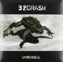 Hyperreal - Vinile LP di 32 Crash