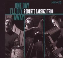 One Day I'll Fly Away - Vinile LP di Roberto Tarenzi