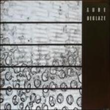 Deglaze - Vinile LP di Aube