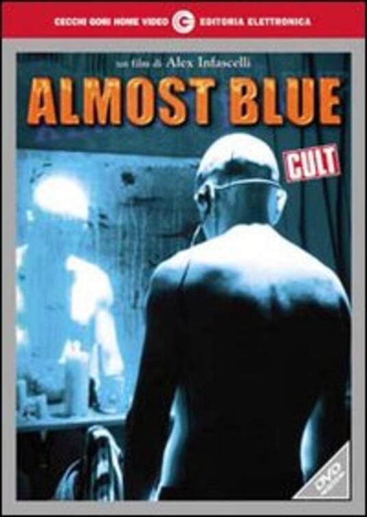Almost Blue. Quasi blu di Alex Infascelli - DVD