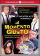 Cover Dvd DVD Al momento giusto