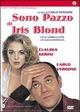 Cover Dvd Sono pazzo di Iris Blond