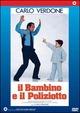 Cover Dvd Il bambino e il poliziotto