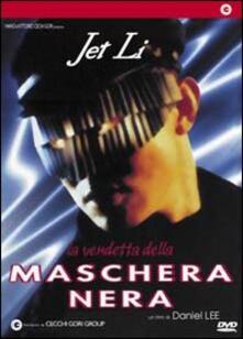 La vendetta della maschera nera di Daniel Lee - DVD