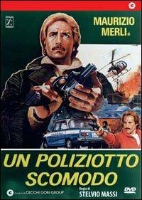 Locandina Un poliziotto scomodo