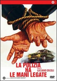 Locandina La polizia ha le mani legate