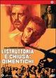 Cover Dvd L'istruttoria è chiusa: dimentichi