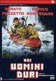 Cover Dvd DVD Noi uomini duri