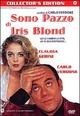 Cover Dvd DVD Sono pazzo di Iris Blond